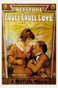 Watch Cruel, Cruel Love Online Free in HD