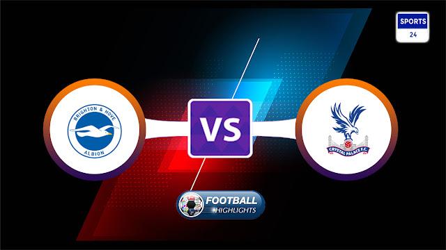 Brighton & Hove Albion vs Crystal Palace – Highlights