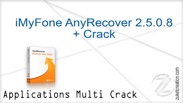 iMyFone AnyRecover 2.5.0.8 + Crack  |  39 MB