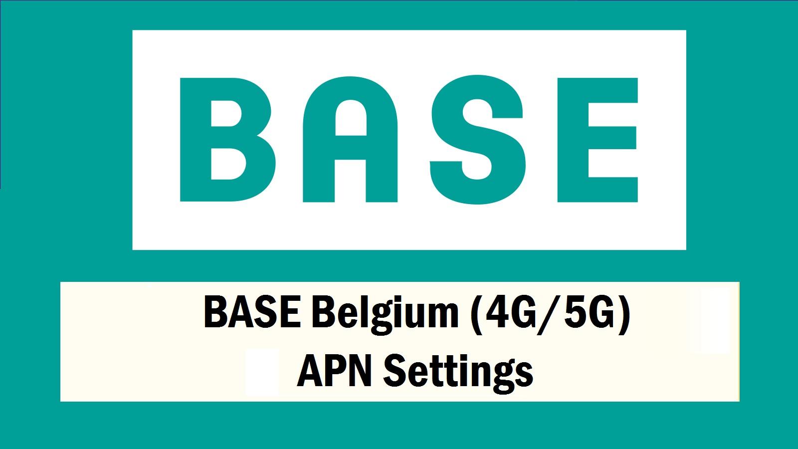 BASE Belgium APN Settings