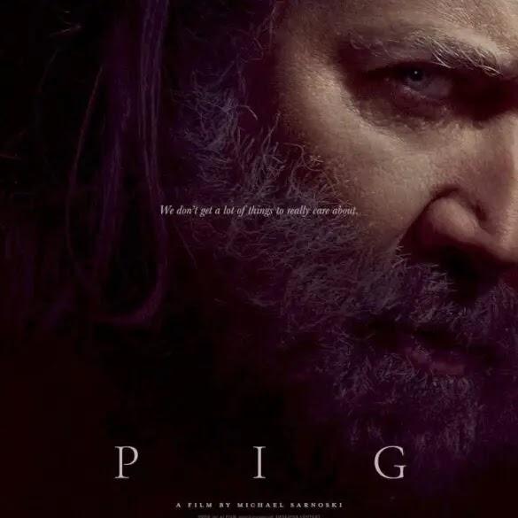 [Movie] Pig (2021) #Arewapublisize