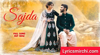Sajda सजदा Song Lyrics   RcR   Latest Punjabi Hit Song 2020