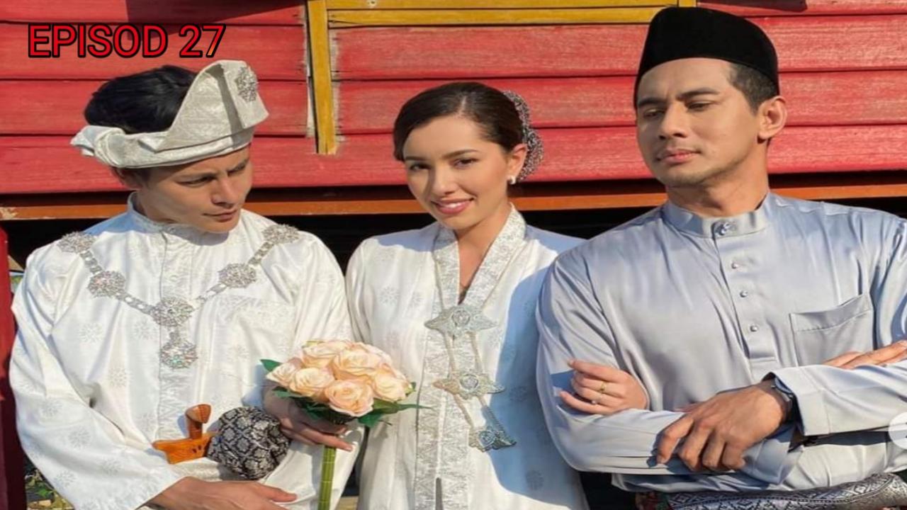 Tonton Drama Pengantin Satu Malam Episod 27 (TV3)