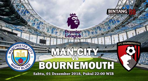 Prediksi Skor Manchester City Vs Bournemouth 1 Desember 2018