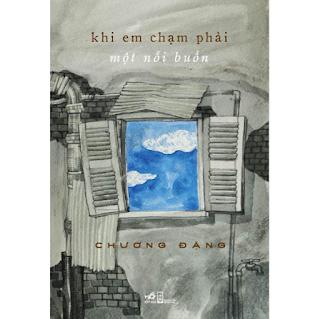 Sách - Khi Em Chạm Phải Một Nỗi Buồn ebook PDF-EPUB-AWZ3-PRC-MOBI