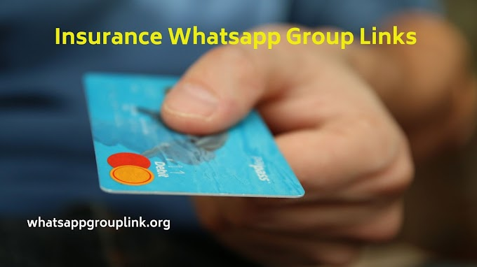 Insurance Whatsapp Group Links