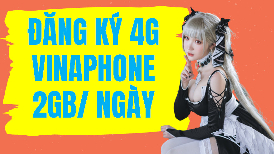Đăng ký 4g vinaphone 2gb/ngày