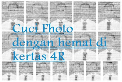 Tips mencuci fhoto 3x4 dan 2x3 dengan hemat dengan jumlah yang banyak di studio Fhoto