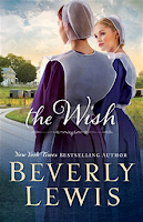 As a long-time fan of Beverly Lewis I had to try The Wish.  I appreciate this new novel because I really wasn't sure what direction it was going or how it was going to end when I started it. Leona and Gloria are two characters with depth and a dynamic relationship.