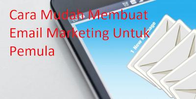 Langkah Awal Membuat Email Marketing