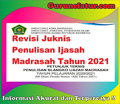 Revisi Juknis Penulisan Ijasah Madrasah tahun 2021