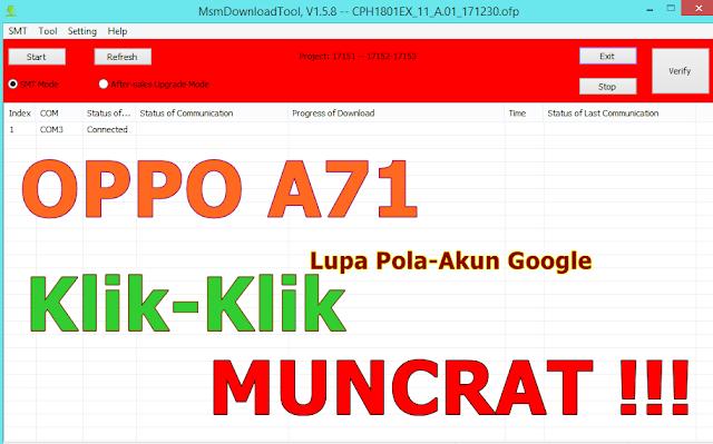 Lupa Kunci-Akun Google Oppo A71 CPH1801 Klik-Klik MUNCRAT !!!