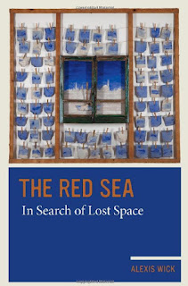 The Red Sea In Search of Lost Space by Alexis Wick