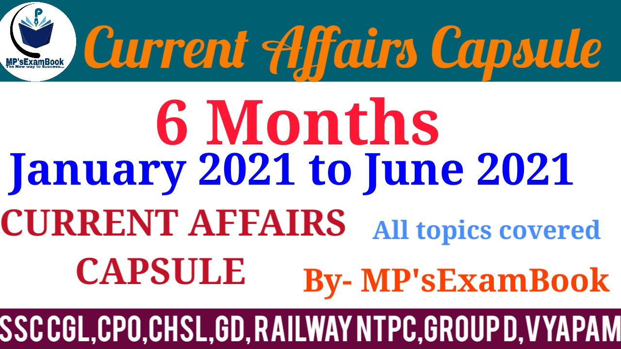 last 6 months current affairs capsule 2021 pdf download ...