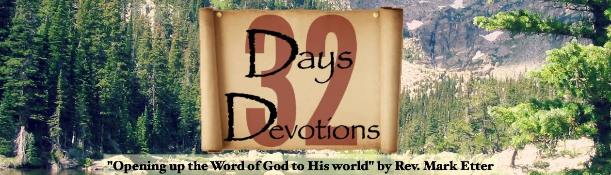 32 Days Devotions