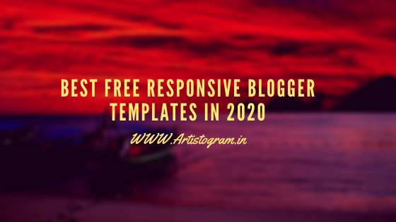 best free responsive blogger templates in 2020
