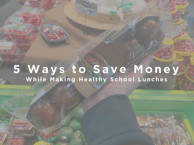 5 Ways to Save Money While Making Healthy School Lunches with Chase Freedom Unlimited