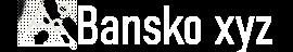 ⛰️ BANSKO xyz - Всичко за град Банско на едно място
