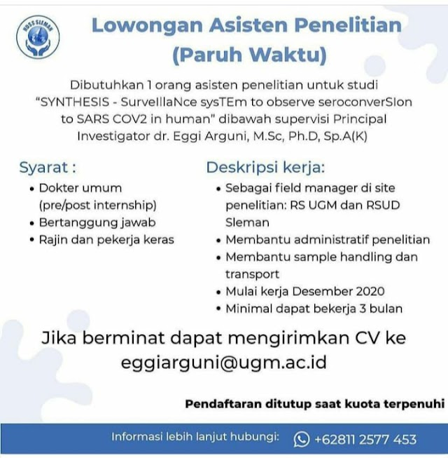 "Loker Asisten Penelitian (Paruh Waktu) ""SYNTHESIS: Surveillance System to Observe Seroconversioin to SARS COV2 in Human)"