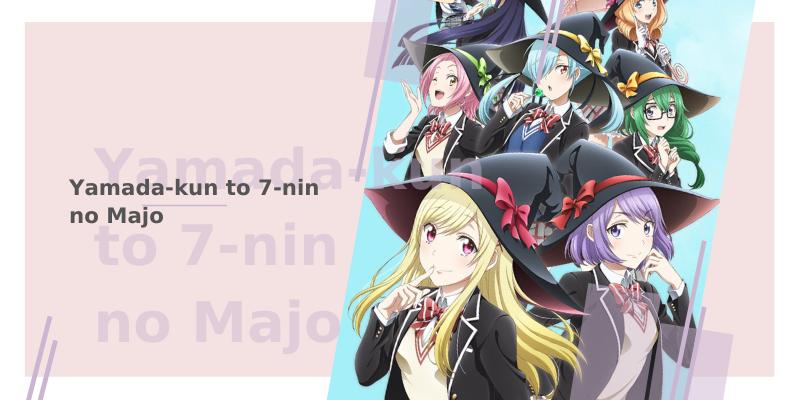 10 animes com bruxas - Yamada-kun