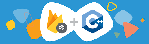 Header image from Firebase blog titled Converting between Firestore FieldValue and Variant in C++