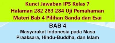 Kunci-Jawaban-IPS-Kelas-7-Halaman-282-283-284-Uji-Pemahaman-Materi-Bab-4