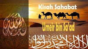 Kisah Sahabat Umeir bin Sa'ad