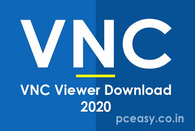 VNC Viewer Download [2020 Latest] for Windows 10, 8, 7
