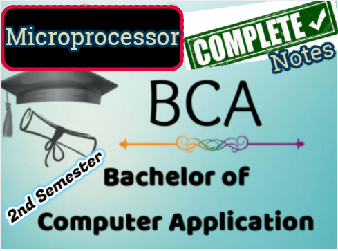BCA second Semester Microprocessor and Computer Architecture All chapter Notes