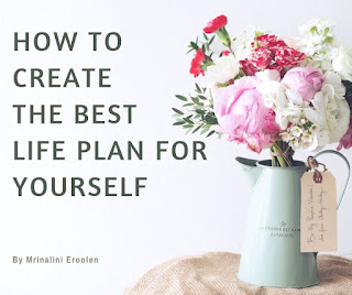 How To Create The Best Life Plan For Yourself