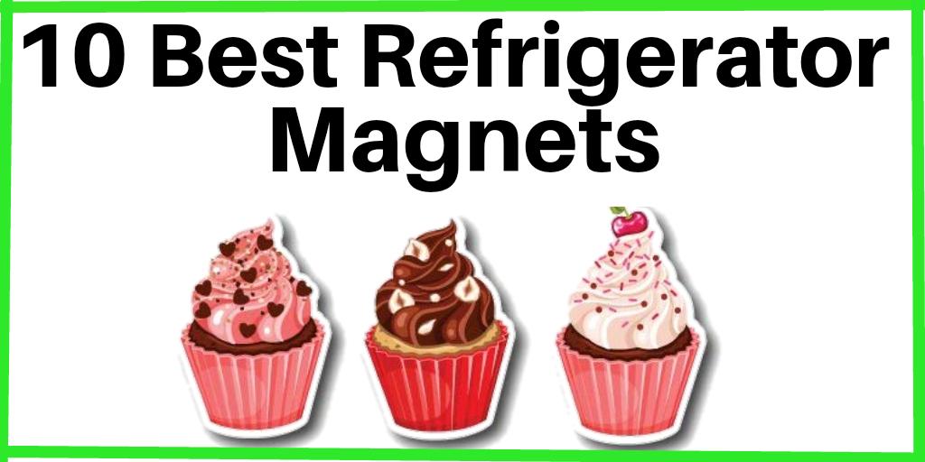 Best Fridge Magnets