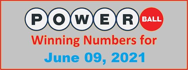 PowerBall Winning Numbers for Wednesday, June 09, 2021