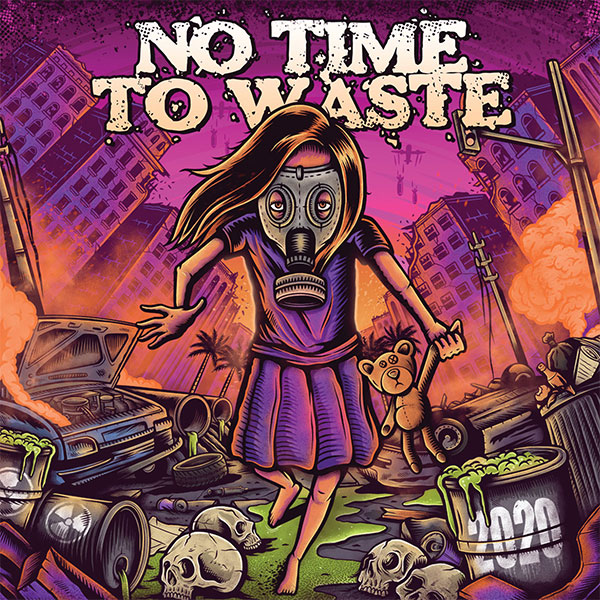 "No Time To Waste stream new album ""2020"""