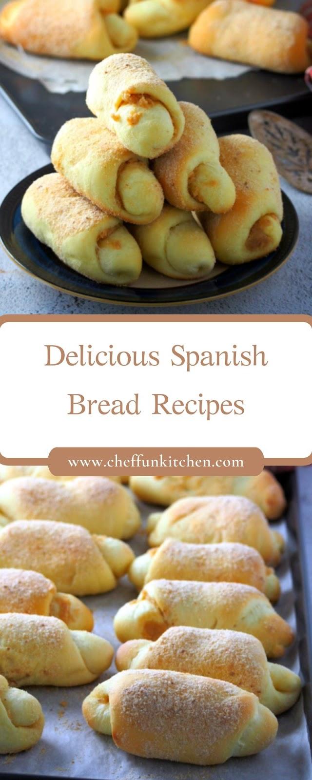 Delicious Spanish Bread Recipes