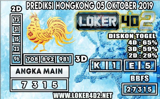 PREDIKSI TOGEL HONGKONG POOLS LOKER4D2 05 OKTOBER 2019