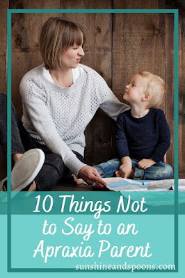 10 Things Not to Say to an Apraxia Parent