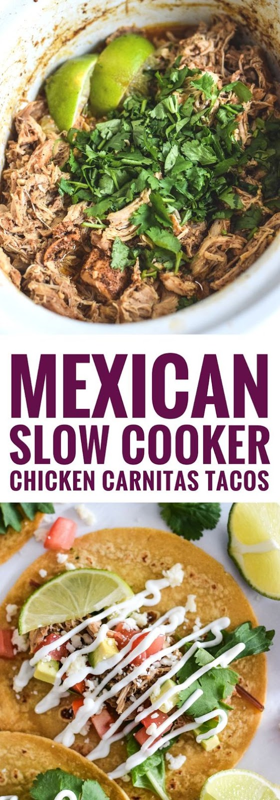 MEXICAN SLOW COOKER CHICKEN CARNITAS TACOS