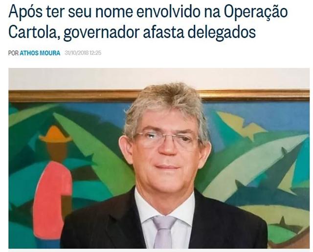 Após ter seu nome envolvido na Operação Cartola, governador da PB afasta delegados