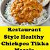 Restaurant Style Healthy Chickpea Tikka Masala