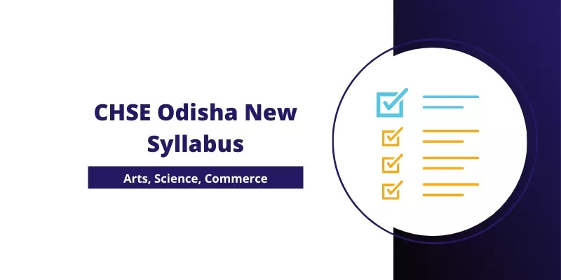 CHSE Odisha New Syllabus 2021-22 PDF | Arts, Science, Commerce