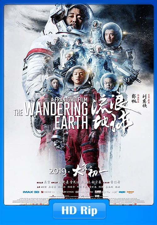 The Wandering Earth 2019 720p WEBRip x264 | 480p 300MB | 100MB HEVC Poster
