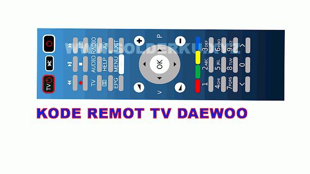 KODE REMOT TV DAEWOO