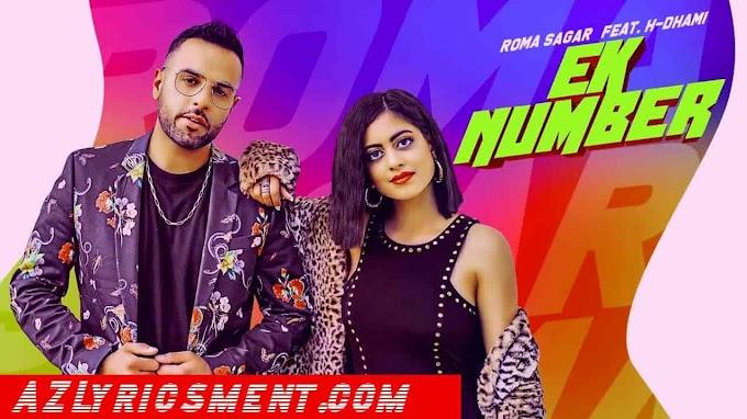 Ek Number Lyrics Roma Sagar, H Dhami Harry Anand