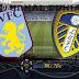 Prediksi Aston Villa vs Leeds United, Sabtu 24 Oktober 2020 Pukul 02.30 WIB