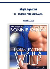 Bonnie Vanak - Draicon X - TOMADA PELO LOBO ALFA