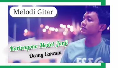 Full Melodi Gitar Kartonyono Medot Janji - Denny Caknan