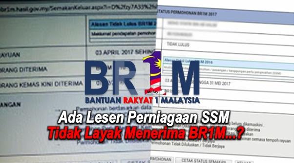 Ada Lesen Perniagaan SSM Tidak Layak Menerima BR1M...?