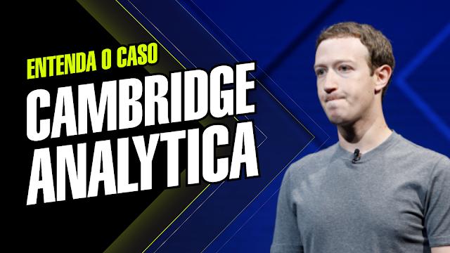 Cambridge Analytica X Facebook - Mark Zuckerberg