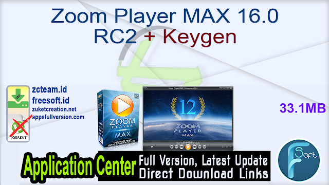 Zoom Player MAX 16.0 RC2 + Keygen_ ZcTeam.id