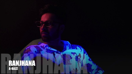 Ranjhana Lyrics - A bazz